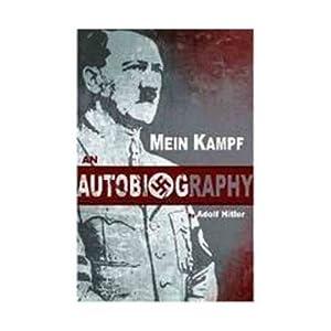 Mein Kampf an Autobiography