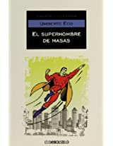 El superhombre de masas/ The Mass Superman