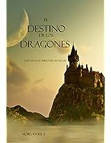 El Destino De Los Dragones (Libro #3 de El Anillo del Hechicero) (Spanish Edition)