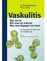 Vaskulitis: Was ist sie - Wie man sie erkennt - Was man dagegen tun kann
