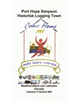Port Hope Simpson Historisk Logging Town (Port Hope Simpson Mysterierna Book 10) (Swedish Edition)
