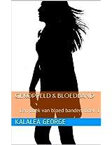 Gekoppeld & Bloedband: Een boek van bloed banden, Boek 1 (Dutch Edition)