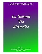 La Second Vie d'Amélie (French Edition)