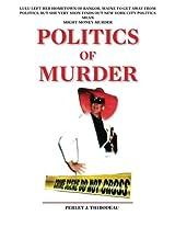 Politics of Murder (Louie/Lulu Mysteries)