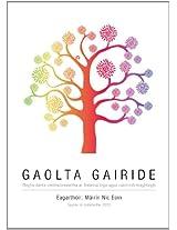 Gaolta Gairide: Rogha dánta comhaimseartha ar théamaí óige agus caidrimh teaghlaigh