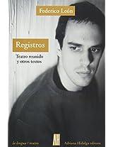 Registros / Registers: Teatro Reunido Y Otros Textos / Reunited Theater and Other Texts (La Lengua)