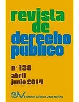 Revista de Derecho Publico (Venezuela) No. 138, Abril - Junio 2014