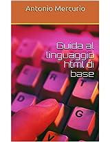 Guida al linguaggio html di base (Italian Edition)