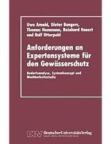 Anforderungen an Expertensysteme für den Gewässerschutz: Bedarfsanalyse, Systemkonzept und Machbarkeitsstudie