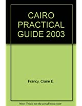Cairo 2003: The Practical Guide