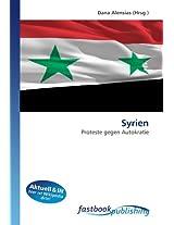 Syrien: Proteste gegen Autokratie