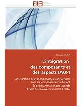 L''Integration Des Composants Et Des Aspects (Aop) (Omn.Univ.Europ.)