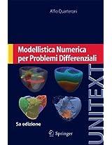 Modellistica Numerica per Problemi Differenziali (UNITEXT)