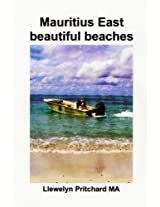 Mauritius East beautiful beaches: Een Souvenir Collection van kleuren fotos met bijschriften (Photo Albums Book 10) (Dutch Edition)