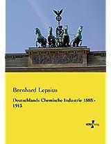 Deutschlands Chemische Industrie 1888 - 1913 (German Edition)