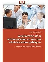 Amelioration de La Communication Au Sein Des Administrations Publiques (Omn.Univ.Europ.)