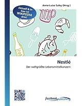 Nestlé: Der weltgrößte Lebensmittelkonzern