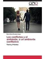 Los Conflictos y El Ambiente, O Un Ambiente Conflictivo