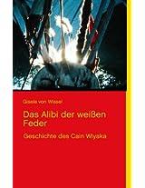Das Alibi Der Wei En Feder