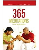 LES 365 MÉDITATIONS: Pour les Couples Chrétiens. (French Edition)