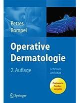 Operative Dermatologie: Lehrbuch und Atlas