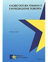 L'Agricoltura Italiana E L'Integrazione Europea (Euroclio,)