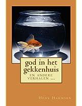 God in Het Gekkenhuis: En Andere Verhalen