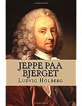 Jeppe Paa Bjerget: Eller: Den Forvandlede Bonde (Nordic Classics)