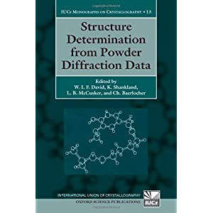 【クリックで詳細表示】Structure Determination from Powder Diffraction Data (International Union of Crystallography Monographs on Crystallography): W. I. F. David, K. Shankland, L. B. McCusker, Ch Baerlocher: 洋書