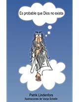 Es probable que Dios no exista (Spanish Edition)