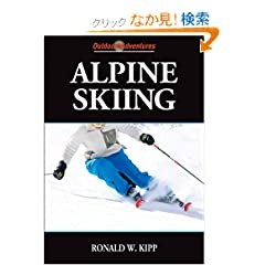 Alpine Skiing (Outdoor Adventures Series)
