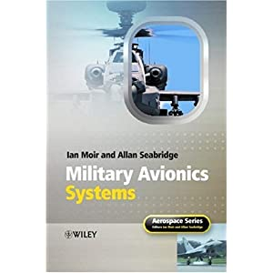 【クリックで詳細表示】Military Avionics Systems (Aerospace Series): Ian Moir, Allan Seabridge, Malcolm Jukes: 洋書