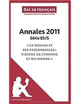 Bac de français 2011 - Annales Série Es/S (Corrigé): Réussir Le Bac De Français
