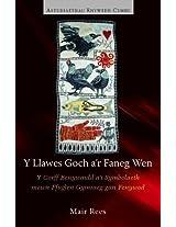 Y Llawes Goch A'r Faneg Wen: Y Corff Benywaidd A'i Symbolaeth Mewn Ffuglen Gymraeg Gan Fenywod (Gender Studies in Wales)