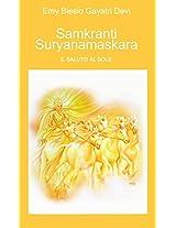 SAMKRANTI SURYANAMASKARA: IL SALUTO AL SOLE (Italian Edition)