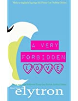 A Very Forbidden Love: A Pinoy Gay Fiction: Volume 1