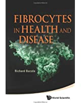 Fibrocytes in Health and Disease