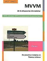 MVVM de la découverte à la maîtrise: Un pattern pour les gouverner tous (French Edition)