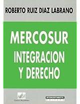 Mercosur: Integracion y Derecho