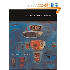The Big Book of Concepts (Bradford Books)