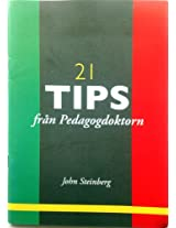 21 tips från Pedagogdoktorn för bättre kurser, konferenser och föredrag