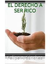 EL DERECHO A SER RICO (Desarrollo Personal) (Spanish Edition)