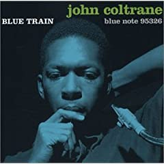 Sonny Rollins, Blue Train/ John Coltrane