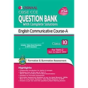 Oswaal CBSE CCE Question Bank with Complete Solutions: English Communicative for Class 10 Term II
