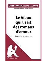 Le Vieux qui lisait des romans d'amour de Luis Sepulveda: Questionnaire de lecture