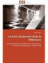 Le Paris Souterrain Dans La Litterature