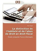La Distinction de L''Habilete Et de L''Abus de Droit En Droit Fiscal (Omn.Univ.Europ.)