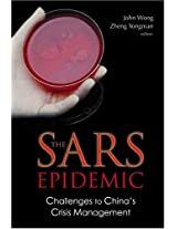 The SARS Epidemic: Challenges to China's Crisis Management