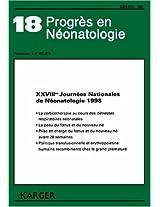 XXVIII Journaees Nationales de Naeonatologie: 28emes, Paris, Mai 1998 (Progres en Neonatologie)