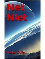 Net Niet: Een ode aan de bescheiden filosoof, met voorzichtig verlangen op zoek naar de zin van het leven.